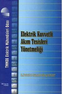 Elektrik Kuvvetli Akım Tesisleri Yönetmeliği